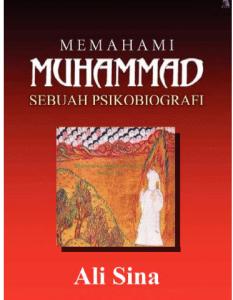 https://www.mediafire.com/file/d5185ek9amgy61k/Understanding_Muhammad_%28Indonesian%29_by_Ali_Sina.pdf/file
